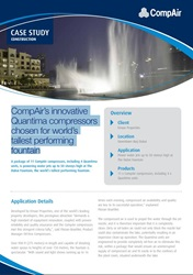 CompAir innovative Quantima Compressors chosen for worlds tallest performing fountain